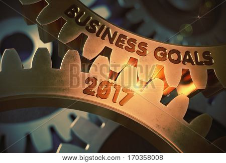 Business Goals 2017 - Illustration with Glow Effect and Lens Flare. Business Goals 2017 - Industrial Design. 3D Rendering.