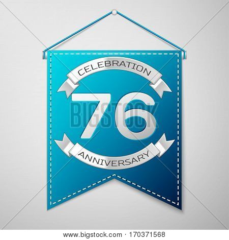 Blue pennant with inscription Seventy six Years Anniversary Celebration Design over a grey background. Silver ribbon. Colorful template elements for your birthday party. Vector illustration