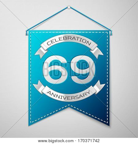 Blue pennant with inscription Sixty nine Years Anniversary Celebration Design over a grey background. Silver ribbon. Colorful template elements for your birthday party. Vector illustration