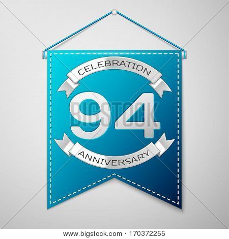 Blue pennant with inscription Ninety four Years Anniversary Celebration Design over a grey background. Silver ribbon. Colorful template elements for your birthday party. Vector illustration