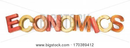 Word Economics made of colored with paint wooden letters, composition isolated over the white background