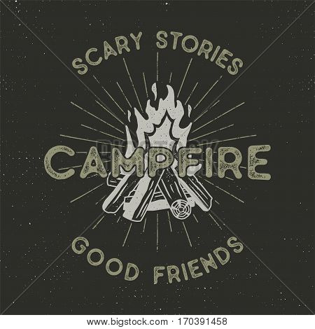 Camping t-shirt design. Hand drawn vintage label with texts, textured campfire and sunbursts design. Letterpress effect. Vector outdoors adventure illustration isolated on dark. Hipster logotype.