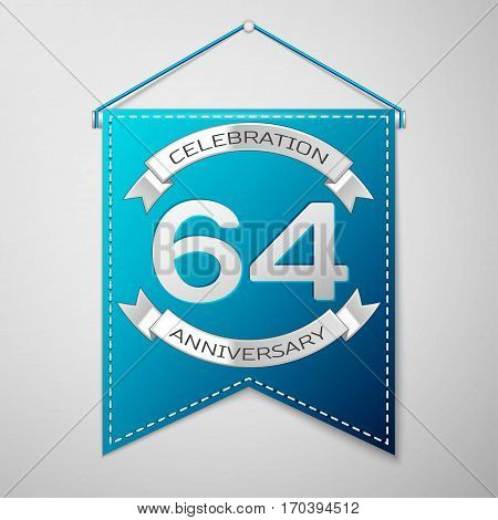 Blue pennant with inscription Sixty four Years Anniversary Celebration Design over a grey background. Silver ribbon. Colorful template elements for your birthday party. Vector illustration
