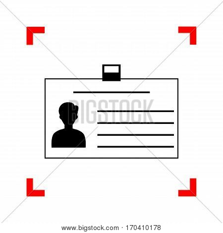 Identification card sign. Black icon in focus corners on white background. Isolated.
