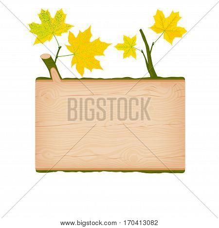Natural textured maple wooden rectangular signboard with yellow autumn leaves vector illustration