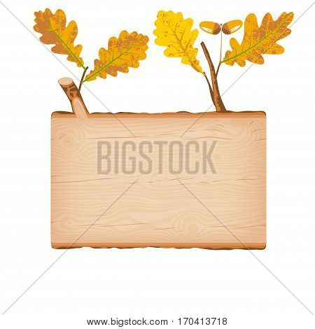 Natural textured oak wooden rectangular signboard with yellow autumn leaves vector illustration