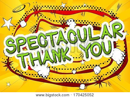 Spectacular Thank You - Comic book style word on abstract background.