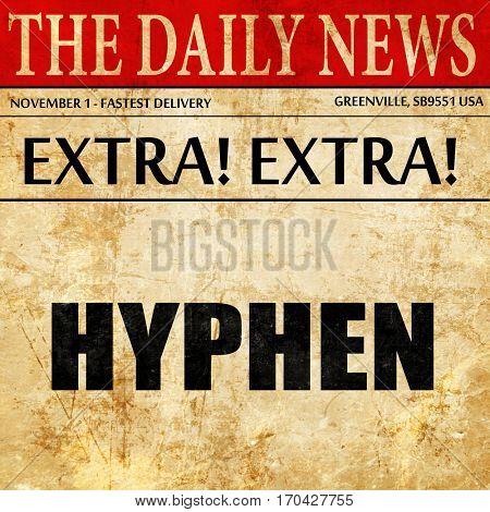 hyphen, newspaper article text