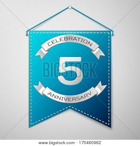 Blue pennant with inscription Five Years Anniversary Celebration Design over a grey background. Silver ribbon. Colorful template elements for your birthday party. Vector illustration