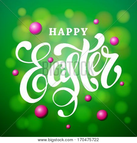 Happy Easter lettering card. Hand drawn lettering poster for easter Modern calligraphy. Happy Easter typography bokeh background.