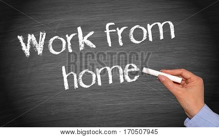 Work from home - female hand writing text