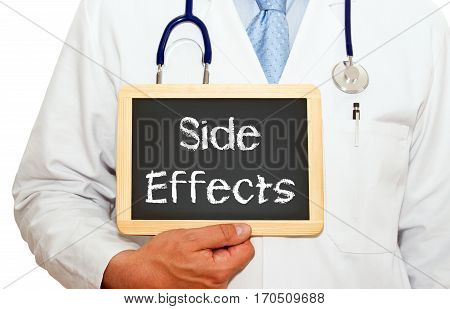 Side Effects - Doctor holding chalkboard with text on white background