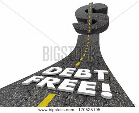 Debt Free Road Out of Bankruptcy Improve Finances 3d Illustration