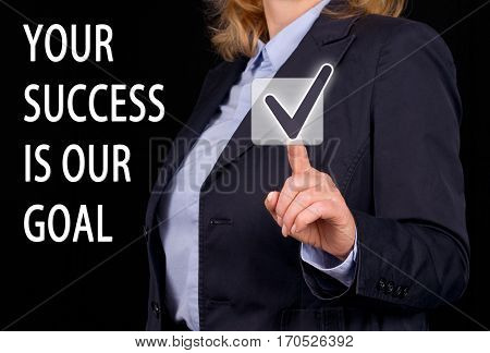 Your Success is our Goal - Businesswoman with button and text