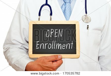 Open Enrollment - Doctor with chalkboard on white background