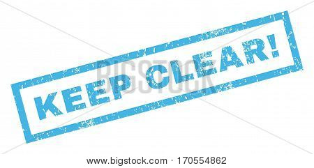 Keep Clear exclamation text rubber seal stamp watermark. Tag inside rectangular shape with grunge design and dirty texture. Inclined vector blue ink emblem on a white background.
