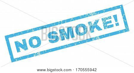 No Smoke exclamation text rubber seal stamp watermark. Caption inside rectangular shape with grunge design and dirty texture. Inclined vector blue ink sign on a white background.