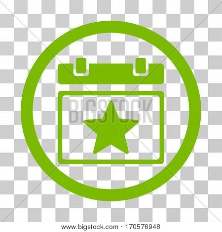 Favourites Day rounded icon. Vector illustration style is a flat iconic symbol inside a circle eco green color transparent background. Designed for web and software interfaces.