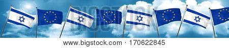 Israel flag with european union flag, 3D rendering