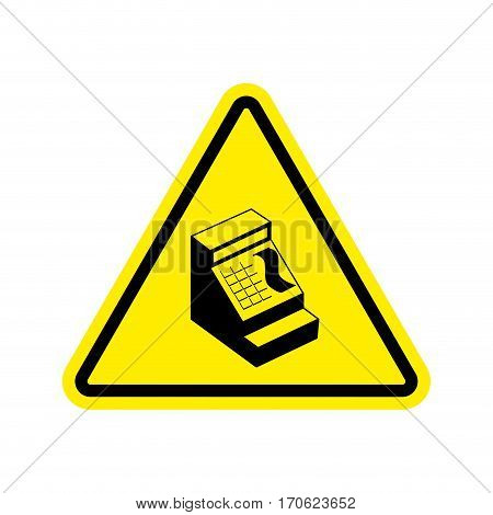 Attention Cash Payment. Cash Register On Yellow Triangle. Road Sign Caution
