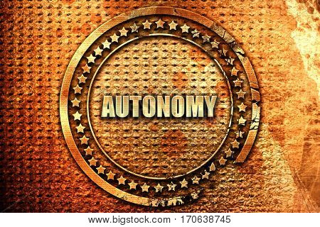 autonomy, 3D rendering, text on metal
