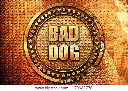 bad dog, 3D rendering, text on metal