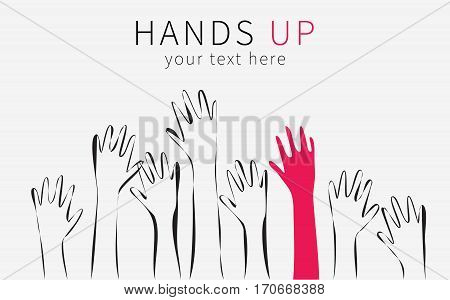 Hands up silhouette. Monochrome cartoon hands raised up in the air, the emphasis in the form of a red hand. Suitable for posters, flyers, banners.Vector illustration isolated on white background.