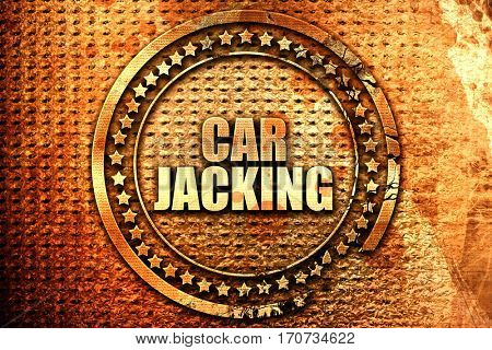 carjacking, 3D rendering, text on metal
