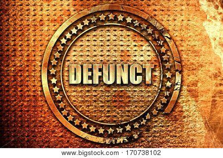 defunct, 3D rendering, text on metal