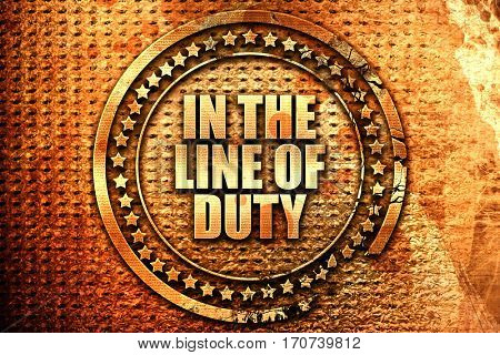in the line of duty, 3D rendering, text on metal