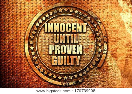 innocent until proven guilty, 3D rendering, text on metal