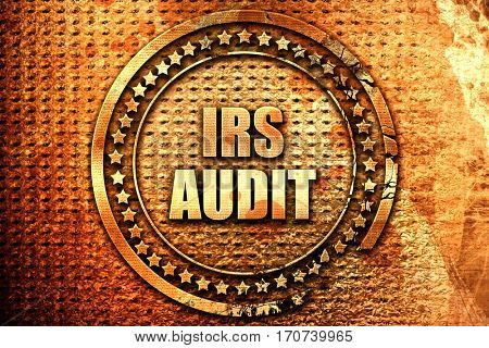 irs audit, 3D rendering, text on metal