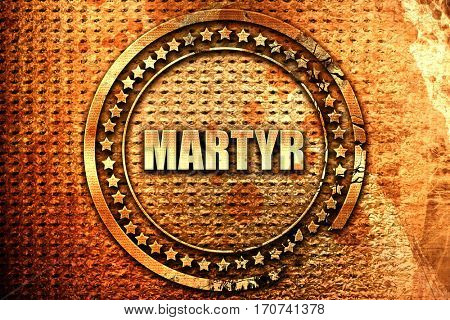 martyr, 3D rendering, text on metal