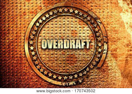 overdraft, 3D rendering, text on metal