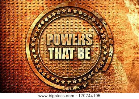 powers that be, 3D rendering, text on metal