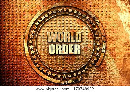 world order, 3D rendering, text on metal