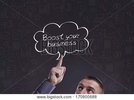 Business, Technology, Internet And Marketing. Young Businessman Thinking About: Boost Your Business