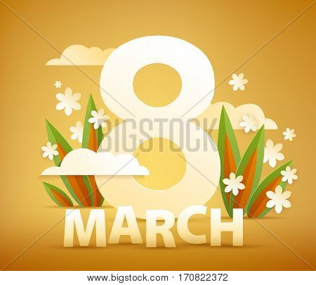 8 march women's day background greeting card with paper cur letters and flowers. International lady's holiday design template.