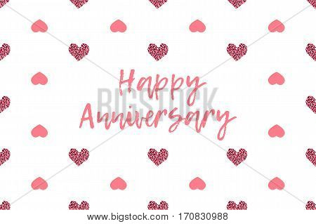 Valentine greeting card with text and pink hearts. Inscription - Happy Anniversary