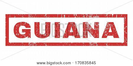 Guiana text rubber seal stamp watermark. Caption inside rectangular banner with grunge design and unclean texture. Horizontal vector red ink emblem on a white background.