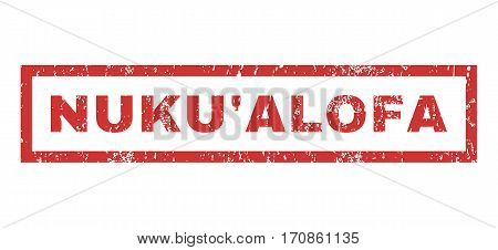 Nuku Alofa text rubber seal stamp watermark. Caption inside rectangular banner with grunge design and unclean texture. Horizontal vector red ink emblem on a white background.