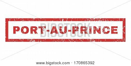 Port-Au-Prince text rubber seal stamp watermark. Caption inside rectangular shape with grunge design and scratched texture. Horizontal vector red ink sign on a white background.