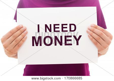 Paper Sheet With Text I Need Money