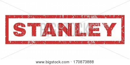 Stanley text rubber seal stamp watermark. Caption inside rectangular shape with grunge design and scratched texture. Horizontal vector red ink sign on a white background.