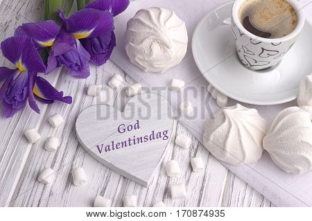 Still Life With Cup Of Coffe Marshmallow Zephyr Iris Flowers Heart Sign With Lettering Happy Valenti