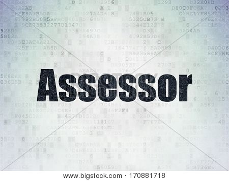 Insurance concept: Painted black word Assessor on Digital Data Paper background