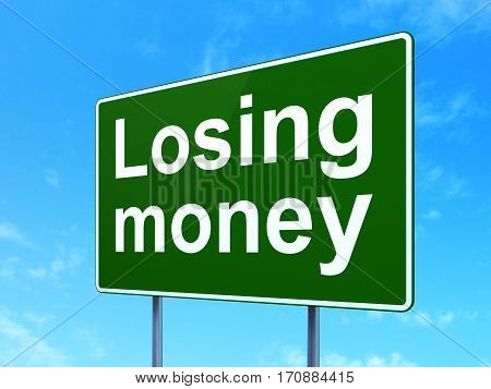 Money concept: Losing Money on green road highway sign, clear blue sky background, 3D rendering