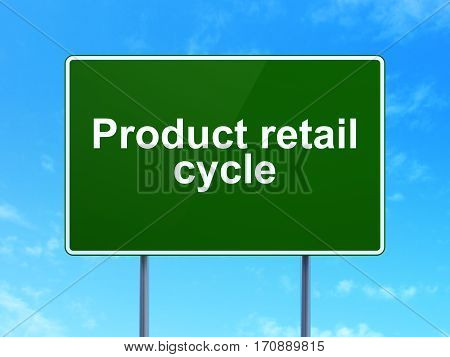 Advertising concept: Product retail Cycle on green road highway sign, clear blue sky background, 3D rendering