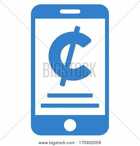 Cent Mobile Payment vector pictograph. Illustration style is a flat iconic cobalt symbol on white background.