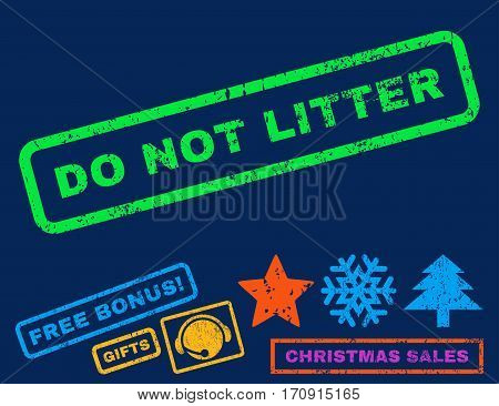 Do Not Litter text rubber seal stamp watermark with additional bonus christmas symbols. Caption inside rectangular shape with grunge design and dust texture.